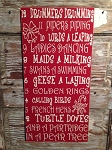 Twelve Days Of Christmas.  Wood Sign
